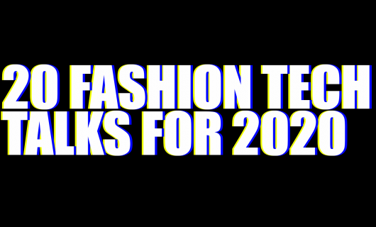 Free fashion tech education and inspiration for 2020